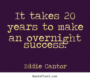 eddie-cantor-quotes_13723-2.png