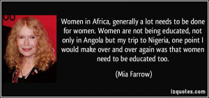quote-women-in-africa-generally-a-lot-needs-to-be-done-for-women-women ...