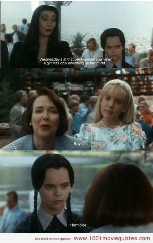 Addams Family Values (1993) - movie quote
