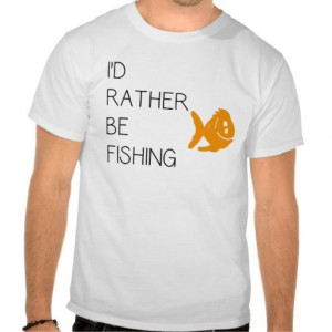 Funny Fishing Quote Shirts