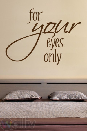For Your Eyes Only Quote