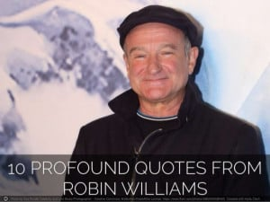 10 Profound Quotes From Robin Williams