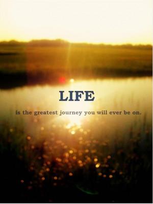 人生はこの世で一番すばらしい旅路だ