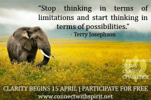 ... and start thinking in terms of possibilities.