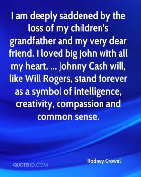 am deeply saddened by the loss of my children's grandfather and my ...