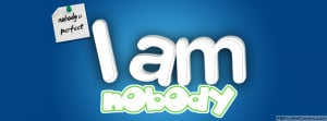 Am Nobody Facebook Timeline Cover - Funny Text Facebook Covers