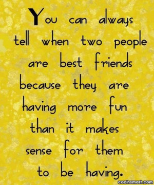 Best Friend Quotes, Sayings for BFFs - Page 3