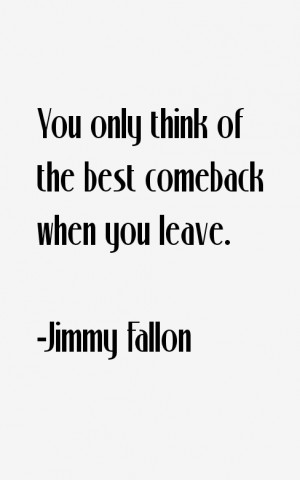 Jimmy Fallon Quotes amp Sayings