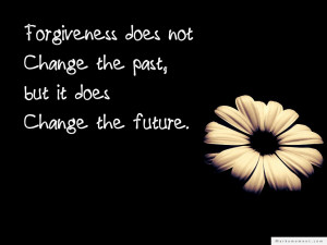 Forgiveness   Forgiveness Quotes, Quotes About Forgiveness, The Best ...