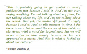 quote by Robert Downey Jr. on the cult of celebrity.