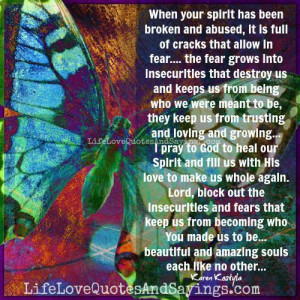 When your spirit has been broken and abused..