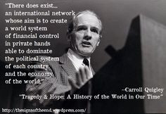 Financial Control - quote by Carroll Quigley, a brilliant, seldom ...