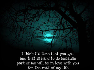 Think Its Time I Let You Go