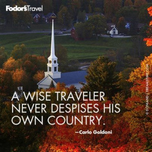... . -Carlo Goldoni // Travel Quote of the Week: On Origins | Fodor's