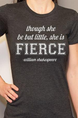 ... Fierce Motivational Shakespeare Quote Women's T Shirt on Etsy, $14.95