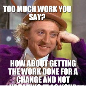 too-much-work-you-say-how-about-getting-the-work-done-for-a-change-and ...