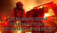firefighter fit fire fit more fire life firefighters fit firefighters ...