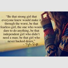 ... taylor swift fan but i always have to pin the girl power quotes More