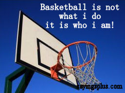Basketball Sayings, Quotes and Slogans