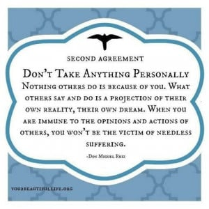don't take anything personally