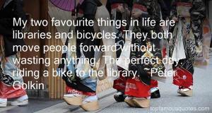 Favorite Peter Golkin Quotes