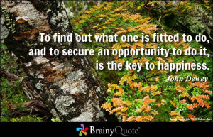 Funny Have A Good Day At Work Quotes John dewey quote