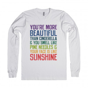 You're more beautiful (Bridesmaids Quote Long Sleeve)