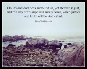 Mary Todd Lincoln #quote #heaven