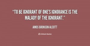 ... -Amos-Bronson-Alcott-to-be-ignorant-of-ones-ignorance-is-58622.png