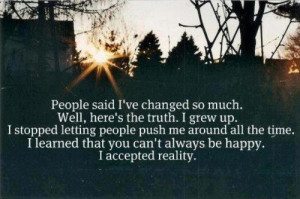 change, growing up, happy, life, love, maturity, people, quote, quotes ...