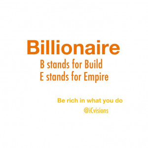 Billionaire Money Wealth Empire State of mind quotesMindfulness Quotes ...