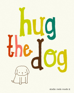 your dog, dog, art print, pets, dog art, quote, typography, dog quote ...