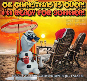 Okay Christmas is over now im ready for Summer !!!