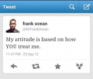 attitude, frank ocean, love, quotes, sad, text, tweets, words