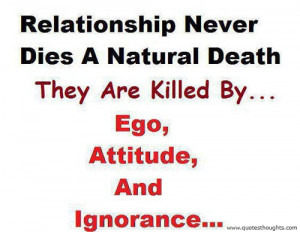 Relationship Quotes-Thoughts-Attitude-Ego-Ignorance-Best-Great-Nice