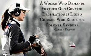 woman who demands further gun control legislation is like a chicken ...