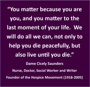 Dame Cicely Saunders Quotes