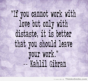 Kahlil-Gibran-quote-about-leaving-work-resizecrop--.jpg