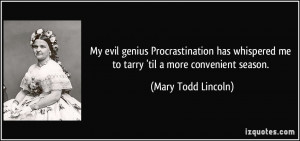 More Mary Todd Lincoln Quotes