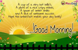 Good morning beautiful quotes for friends and love ones to wish happy ...