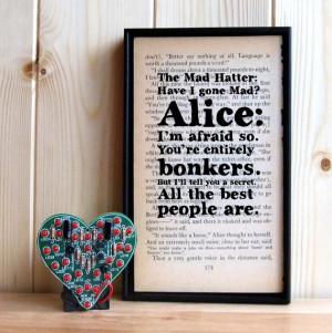 Have I Gone Mad? Alice in Wonderland Mad Hatter Quote vintage book art