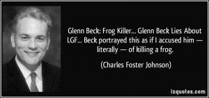 Glenn Beck: Frog Killer... Glenn Beck Lies About LGF... Beck portrayed ...