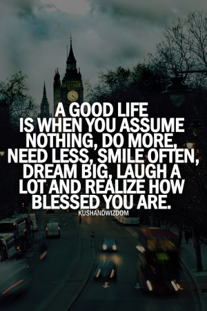 Its A Good Life Quotes. QuotesGram