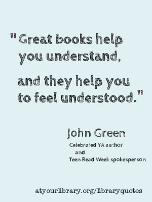 ... life pattern: john green - quote - great books help you understa