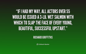 ... lb. wet salmon with w... - Richard Griffiths at Lifehack Quotes