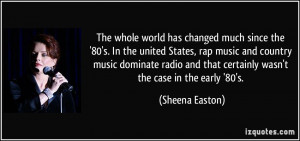 world has changed much since the '80's. In the united States, rap ...