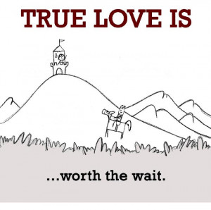 Love Worth Waiting for Quotes