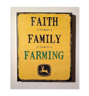 Faith Family Farming John Deere - quote canvas custom-made sign 8