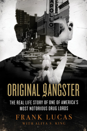 Original Gangster: The Real Life Story of One of America's Most ...