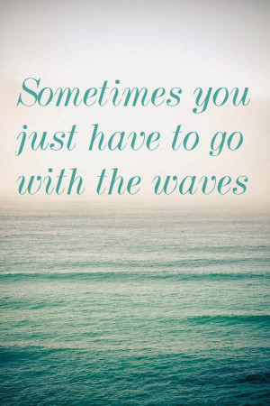 find quotes to be soothing, like the gentle waves of the sea and ...